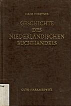 Geschichte des Buchhandels, Tl.2, Geschichte…