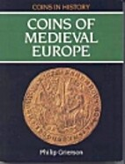 The Coins of Medieval Europe (Coins in…