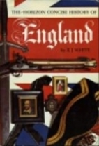 The Horizon Concise History of England by…