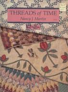 Threads of Time by Nancy J. Martin