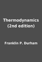 Thermodynamics (2nd edition) by Franklin P.…