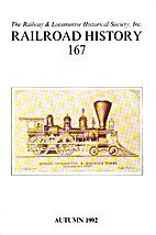 Railroad History 167, Autumn 1992 by H.…