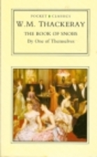 The Book of Snobs by William Makepeace…