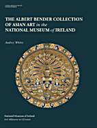 The Albert Collection of Asian Art in NMI by…