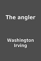 The angler by Washington Irving
