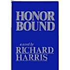 Honor Bound by Richard Harris