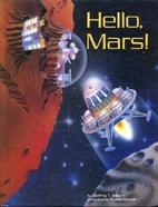 Hello Mars! by Geoffrey Williams