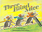 The Complete Story of the Three Blind Mice…