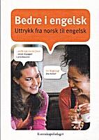 Bedre i engelsk : uttrykk fra norsk til…