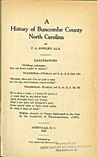 A HISTORY OF BUNCOMBE COUNTY NORTH CAROLINA…