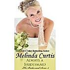 Always a Bridesmaid (The Bridesmaids Series…