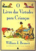 O livro das virtudes para crianças by…