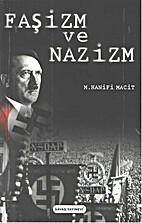 Faşizm ve Nazizm by M.Nanifi Macit