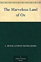 The Marvellous Land of Oz (Oz Series Book 2)…