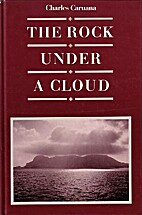 The Rock Under a Cloud by Charles Caruana