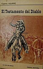 El Testamento del Diablo by Eugenio Aguirre