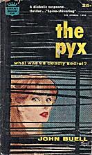 The Pyx by John Buell