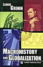 Macrohistory and Globalization. by Leonid…