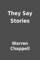 They Say Stories by Warren Chappell