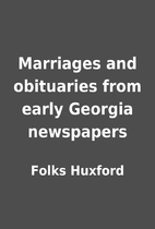 Marriages and obituaries from early Georgia…
