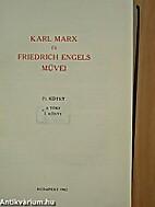 Karl Marx és Friedrich Engels Művei, 23.…