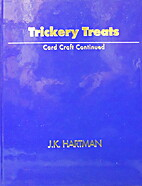 Trickery Treats: Card Craft Continued by J.…