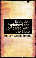 Evolution Explained and Compared with the…