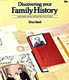 Discovering Your Family History by Don Steel