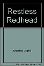 Restless redhead by Virginia Anderson