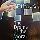 Ethics: The Drama of the Moral Life