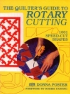 The Quilter's Guide to Rotary Cutting by…