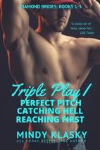 Triple Play I by Mindy Klasky