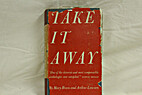 Take it Away by Mary Breen; Arthur Lawson