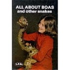 All About Boas and Other Snakes by Mervin F.…