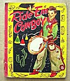 Ride 'Em Cowboy, an Easy-to-Read Book