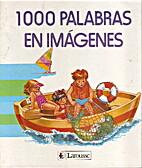 1000 Palabras En Imagenes/1000 Illustrated…