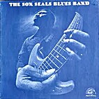 Son Seals - The Son Seals Blues Band by Son…