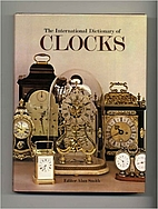 International Dictionary of Clocks by Alan…