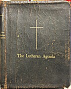 The Lutheran Agenda: Authorized By the…