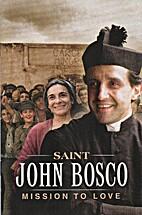 Saint John Bosco: Mission to Love [1 DVD] by…