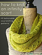 How to Knit an Infinity Scarf 9 Fashionable…