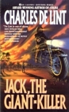 Jack, the Giant Killer by Charles de Lint