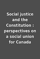 Social justice and the Constitution :…