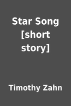 Star Song [short story] by Timothy Zahn