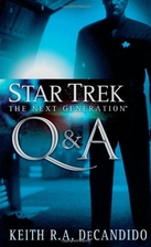 Q & A by Keith R. A. DeCandido