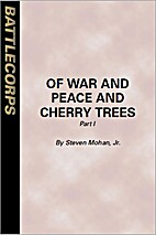 Of War and Peace and Cherry Trees by Steven…