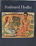 Ferdinand Hodler by Sharon L. Hirsh