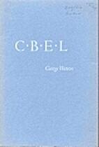 C.B.E.L.: the making of the Cambridge…