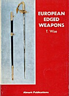 European edged weapons by Terence Wise