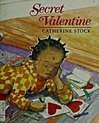 Secret Valentine by Catherine Stock
